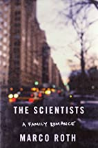 The scientists : a family romance by Marco…
