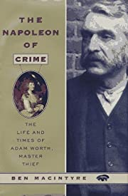 The Napoleon of Crime: The Life and Times of…