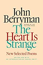 The Heart Is Strange: New Selected Poems by…