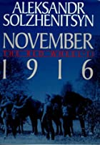 November 1916 by Aleksandr Solzhenitsyn