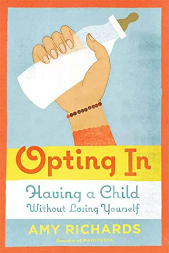 opting-in-having-a-child-without-losing-yourself
