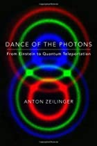 Dance of the Photons: From Einstein to…