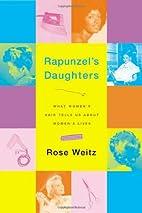Rapunzel's Daughters: What Women's…