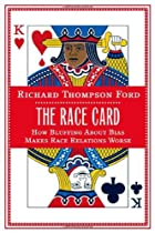 The Race Card: How Bluffing About Bias Makes…