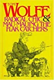 Wolfe, Tom: Radical Chic and Mau-Mauing the Flak Catchers