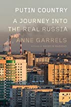 Putin Country: A Journey into the Real…