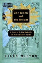 The riddle and the knight : in search of Sir…