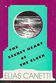 The Secret Heart of the Clock: Notes,…