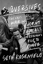 Subversives: The FBI's War on Student…