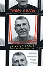Selected Poems by Thom Gunn