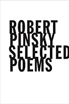 Selected Poems by Robert Pinsky