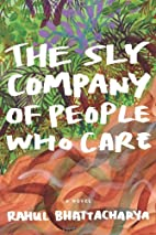 The Sly Company of People Who Care: A Novel…