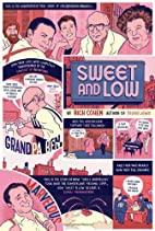 Sweet and Low: A Family Story by Rich Cohen