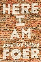 Here I am : a novel by Jonathan Safran Foer