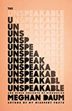 The Unspeakable: And Other Subjects of…
