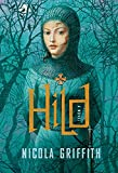 Griffith, Nicola: Hild: A Novel