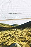 Handke, Peter: Crossing the Sierra de Gredos: A Novel