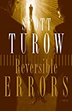 Reversible Errors: A Novel by Scott Turow