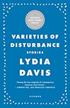 Varieties of Disturbance: Stories by Lydia…