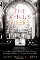 The Venus Fixers: The Remarkable Story of…