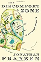 The Discomfort Zone: A Personal History by…