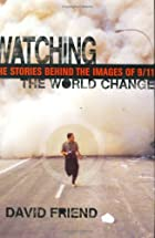 Watching the World Change: The Stories…