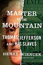 Master of the Mountain: Thomas Jefferson and…