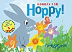 Hooray for Hoppy! by Tim Hopgood