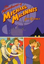 The Adventures of Michael MacInnes by Jeff…