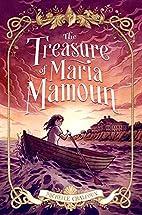 The Treasure of Maria Mamoun by Michelle…