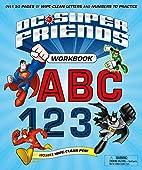 DC Super Friends: ABC 123 Workbook (with…