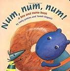 Num, Num, Num! by Emily Jenkins