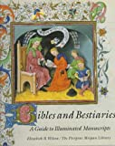Wilson, Elizabeth B.: Bibles and Bestiaries: A Guide to Illuminated Manuscripts for Young Readers