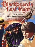 Blackbeard's Last Fight by Eric A. Kimmel
