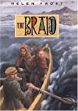 Frost, Helen: The Braid