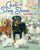 Day, Alexandra: Carl at the Dog Show