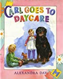 Day, Alexandra: Carl Goes to Daycare