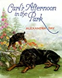 Day, Alexandra: Carl's Afternoon in the Park
