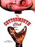 Marcum, Lance: The Cottonmouth Club