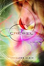 Crewel (Crewel World) by Gennifer Albin