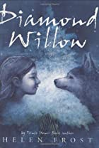 Diamond Willow (Frances Foster Books) by…