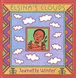 Winter, Jeanette: Elsina's Clouds