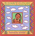 Elsina's Clouds by Jeanette Winter