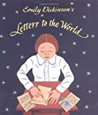 Emily Dickinson's Letters to the World by…