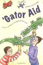 'Gator Aid by Jane Cutler