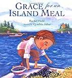Grace for an Island Meal by Rachel Field