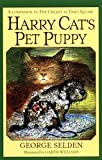 Selden, George: Harry Cat&#39;s Pet Puppy