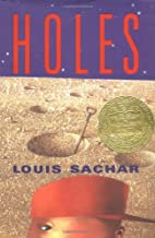 Holes (Newbery Medal Book) by Louis Sachar