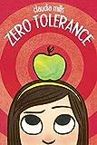 Mills, Claudia: Zero Tolerance