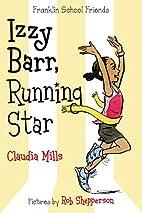 Izzy Barr, Running Star (Franklin School…